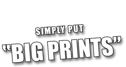 Simply put - BIG PRINTS
